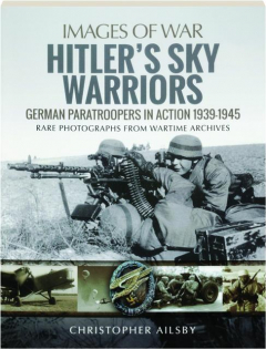 HITLER'S SKY WARRIORS: Images of War