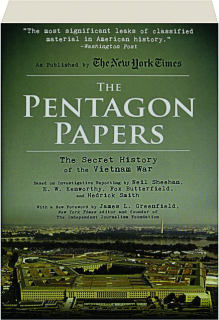 THE PENTAGON PAPERS: The Secret History of the Vietnam War