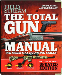 <I>FIELD & STREAM</I> THE TOTAL GUN MANUAL