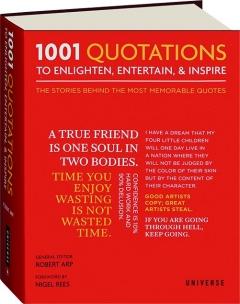 1001 QUOTATIONS TO ENLIGHTEN, ENTERTAIN, & INSPIRE