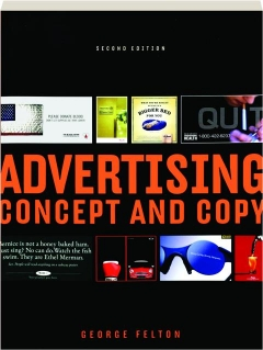 ADVERTISING, SECOND EDITION: Concept and Copy