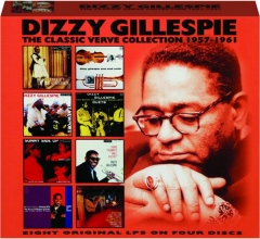 DIZZY GILLESPIE: The Classic Verve Collection 1957-1961