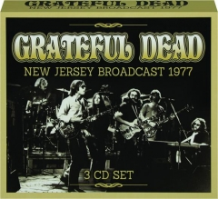 GRATEFUL DEAD: New Jersey Broadcast 1977