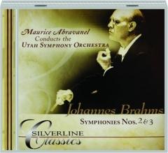 JOHANNES BRAHMS: Symphonies Nos.2 & 3