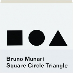 BRUNO MUNARI: Square, Circle, Triangle