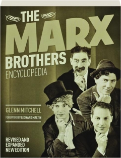 THE MARX BROTHERS ENCYCLOPEDIA, REVISED EDITION