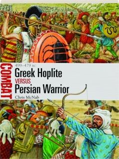GREEK HOPLITE VERSUS PERSIAN WARRIOR: Combat 31