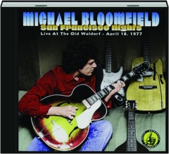 MICHAEL BLOOMFIELD: San Francisco Nights
