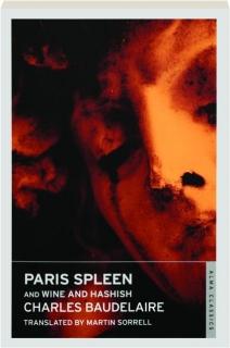 PARIS SPLEEN AND WINE AND HASHISH