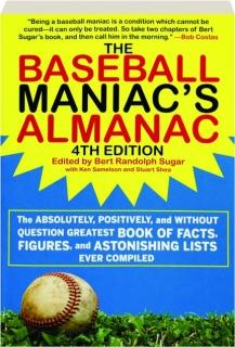 THE BASEBALL MANIAC'S ALMANAC, 4TH EDITION