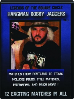 HANGMAN BOBBY JAGGERS, VOL. 1: Legends of the Square Circle