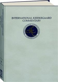 INTERNATIONAL KIERKEGAARD COMMENTARY: Two Ages