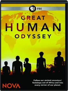 GREAT HUMAN ODYSSEY: NOVA
