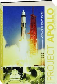 PROJECT APOLLO: The Early Years, 1960-1967