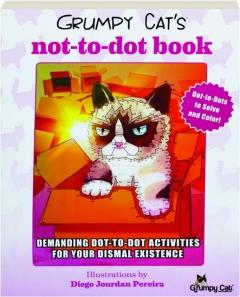 GRUMPY CAT'S NOT-TO-DOT BOOK