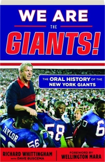 WE ARE THE GIANTS! The Oral History of the New York Giants