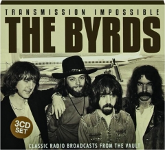 THE BYRDS: Transmission Impossible