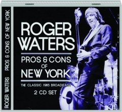 ROGER WATERS: Pros & Cons of New York
