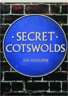 SECRET COTSWOLDS
