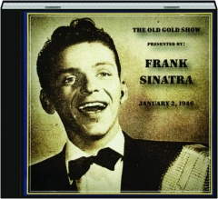 THE OLD GOLD SHOW: Frank Sinatra, January 2, 1946