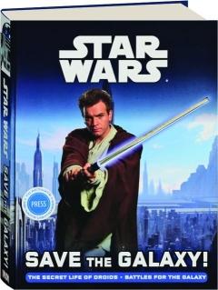 <I>STAR WARS</I> SAVE THE GALAXY!