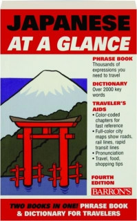 JAPANESE AT A GLANCE, FOURTH EDITION