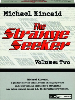 MICHAEL KINCAID THE STRANGESEEKER, VOLUME TWO