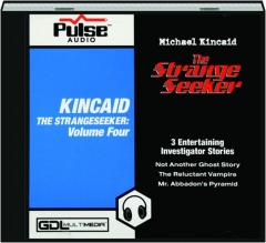 KINCAID THE STRANGESEEKER, VOLUME FOUR