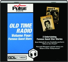 OLD TIME RADIO, VOLUME FOUR: Famous Guest Stars