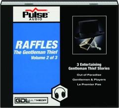 RAFFLES THE GENTLEMAN THIEF, VOLUME TWO