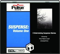 SUSPENSE, VOLUME ONE