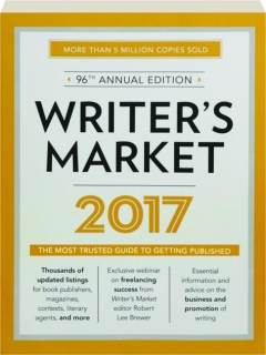 2017 WRITER'S MARKET, 96TH ANNUAL EDITION