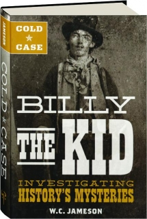 COLD CASE: Billy the Kid