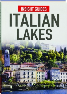 ITALIAN LAKES: Insight Guides