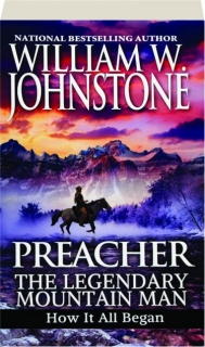 PREACHER: The Legendary Mountain Man