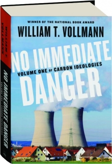 NO IMMEDIATE DANGER, VOLUME 1: Carbon Ideologies