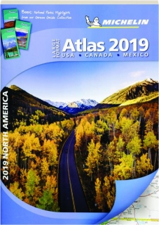 MICHELIN 2019 NORTH AMERICA LARGE FORMAT ATLAS