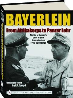 BAYERLEIN: From Afrikakorps to Panzer Lehr