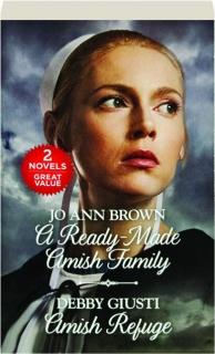 A READY-MADE AMISH FAMILY / AMISH REFUGE