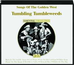TUMBLING TUMBLEWEEDS: Songs of the Golden West