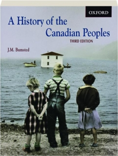 A HISTORY OF THE CANADIAN PEOPLES, THIRD EDITION