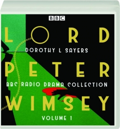 LORD PETER WIMSEY, VOLUME 1: BBC Radio Drama Collection