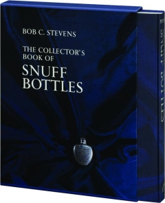 THE COLLECTOR'S BOOK OF SNUFF BOTTLES