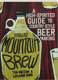 MOUNTAIN BREW, 40TH ANNIVERSARY EDITION