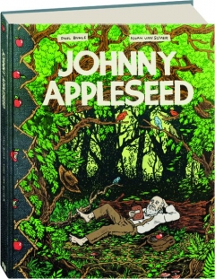 JOHNNY APPLESEED: Green Spirit of the Frontier