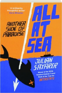 ALL AT SEA: Another Side of Paradise