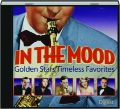 IN THE MOOD: Golden Stars, Timeless Favorites