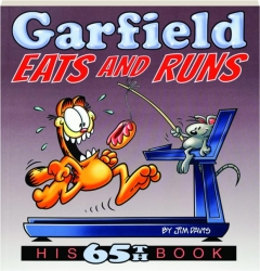 <I>GARFIELD</I> EATS AND RUNS