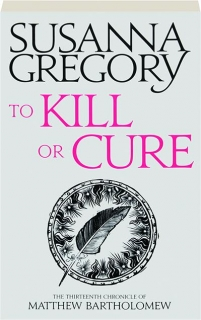 TO KILL OR CURE