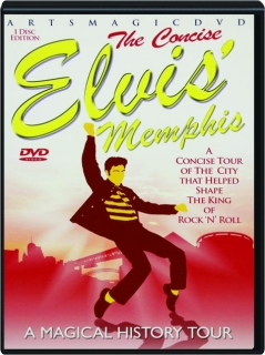 THE CONCISE ELVIS' MEMPHIS